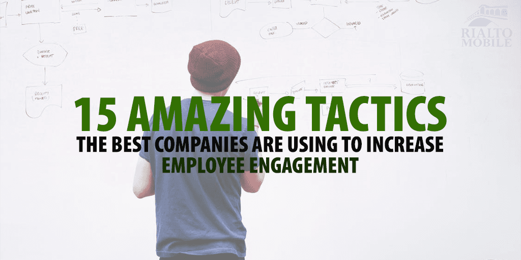 Tactics to Increase Employee Engagement