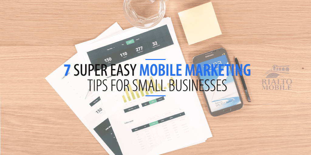 Super Easy Mobile Marketing Tips for Small Businesses