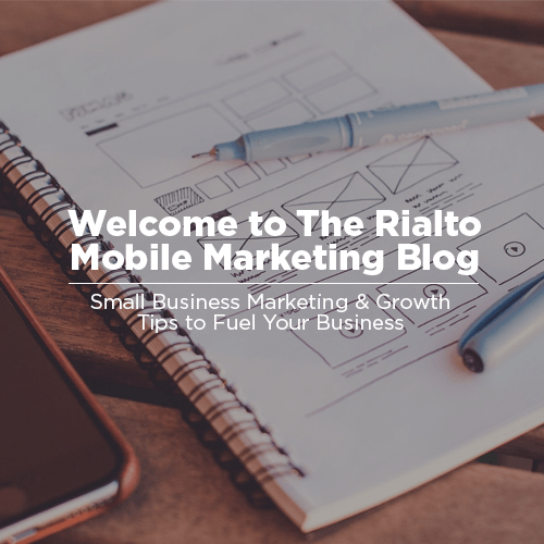 Welcome to the Rialto Mobile Marketing Blog