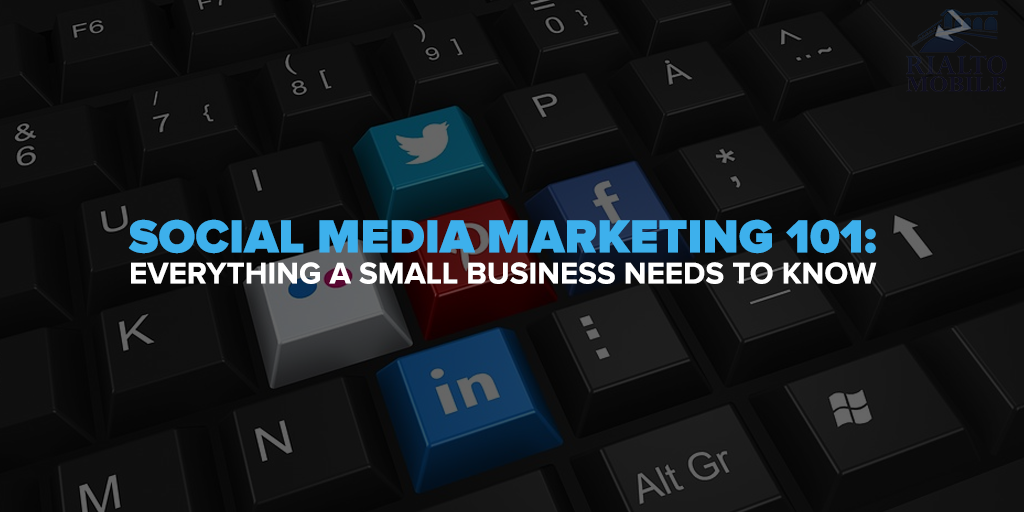 The Basics of Social Media Marketing for Small Businesses