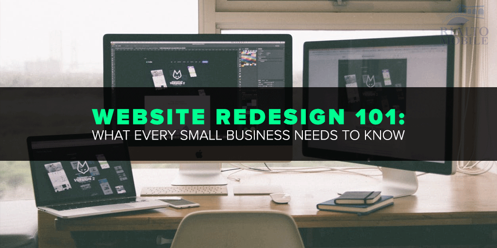 Website Redesign 101 What Every Small Business Needs to Know