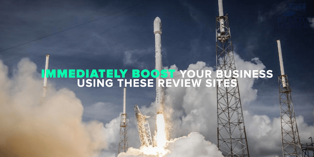 Immediately Boost Your Business Using These Review Sites
