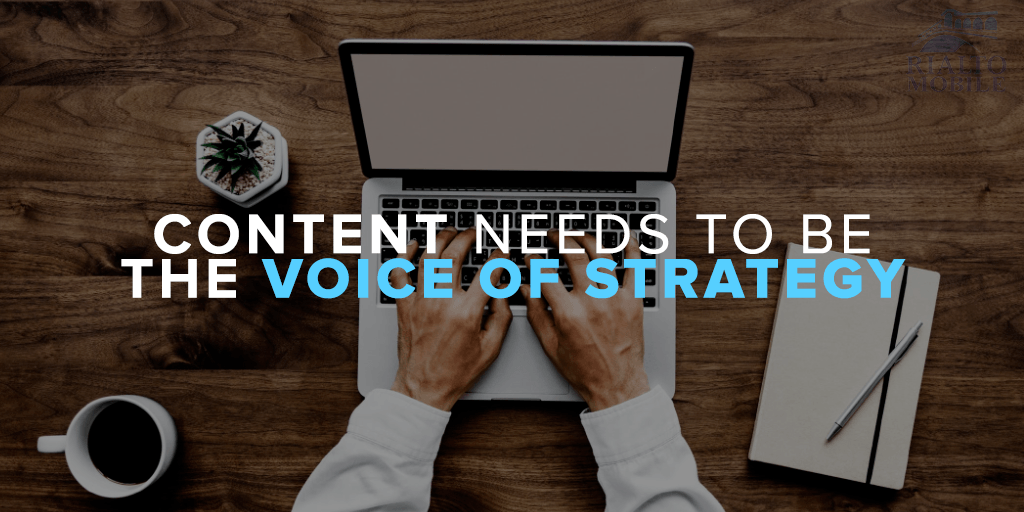 Content needs to be the voice of strategy