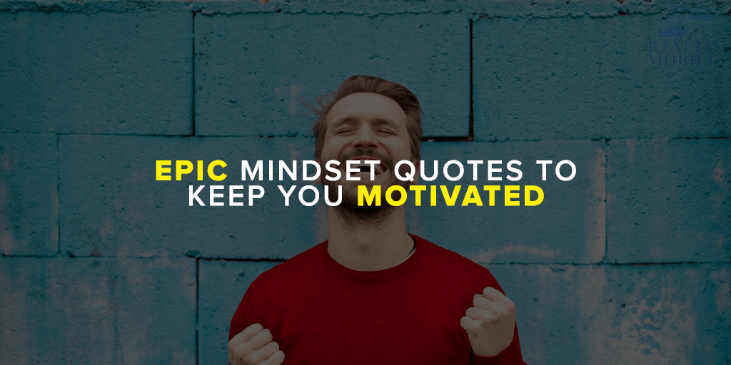 Epic Mindset Quotes To Keep You Motivated 2