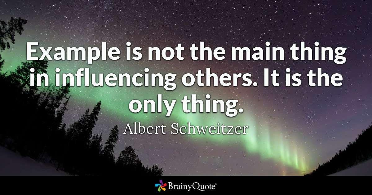 Albert Schweitzer Leadership Quote