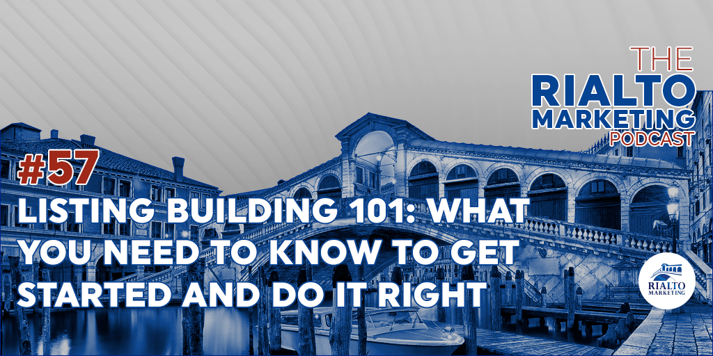 Episode 57 - Listing Building 101: What You Need To Know To Get Started And Do It Right